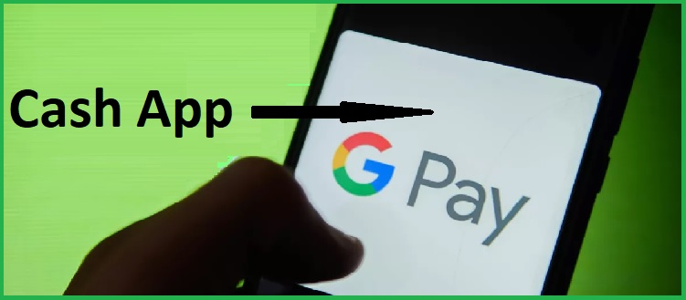 Can Google Pay Send Money To Cash App