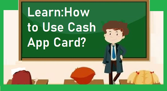 How to use cash app card